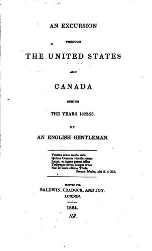 An excursion through the United States and Canada during the years 1822-23.