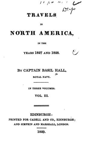 Travels in North America in the years 1827 and 1828.