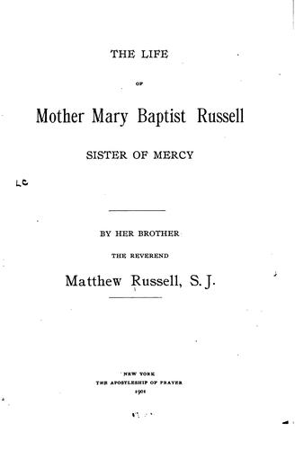 Download The life of Mother Mary Baptist Russell, Sister of mercy