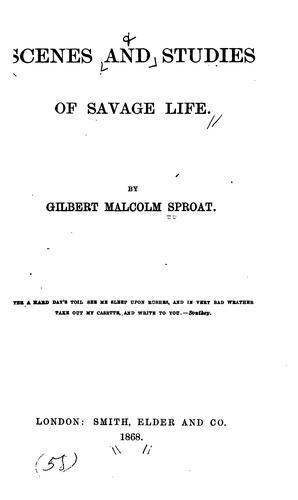 Download Scenes and studies of savage life.