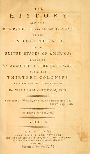 Download The history of the rise, progress, and establishment, of the independence of the United States of America
