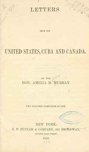 Letters from the United States, Cuba and Canada.