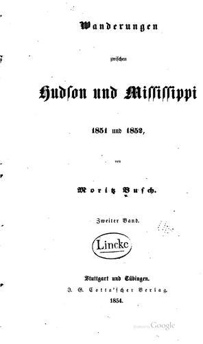 Wanderungen zwischen Hudson und Mississippi, 1851 und 1852