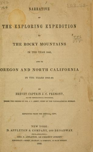 Download Narrative of the exploring expedition to the Rocky Mountains in the year 1842