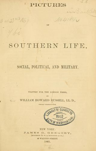 Pictures of southern life, social, political, and military.