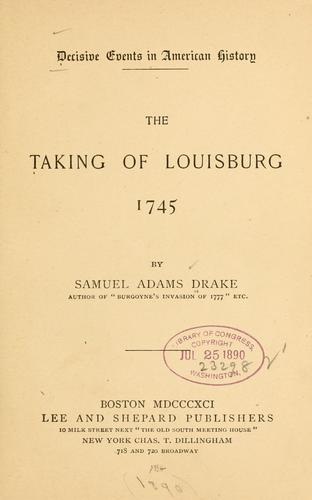 The taking of Louisburg, 1745