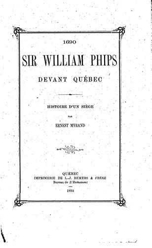 Sir William Phips devant Québec