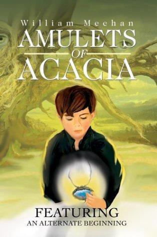 Amulets of Acacia