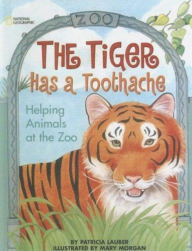 Tiger Has a Toothache