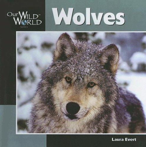 Download Wolves (Our Wild World)