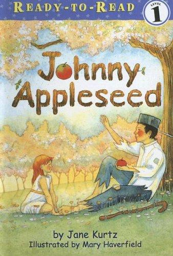 Download Johnny Appleseed (Ready-To-Read: Level 1)