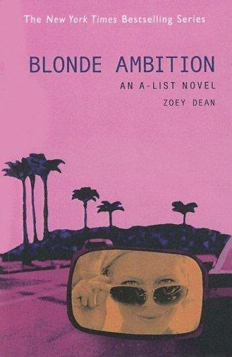 Blonde Ambition (A-List Novels)