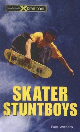 Download Skater Stuntboys (Take It to the Xtreme)