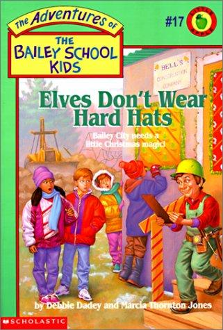 Elves Don't Wear Hard Hats by Marcia Thornton Jones
