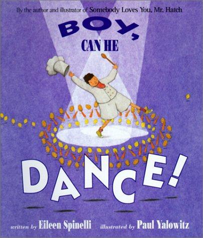 Boy, Can He Dance!