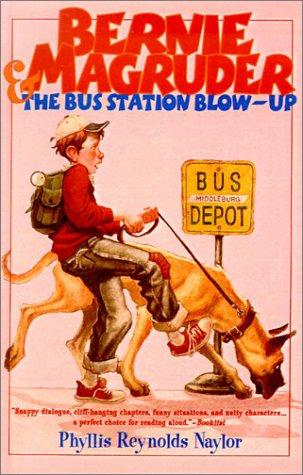 Bernie Magruder and the Bus Station Blow-Up