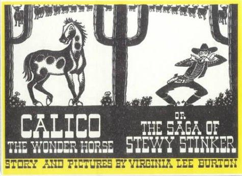 Download Calico the Wonder Horse or the Saga of Stewy Stinker
