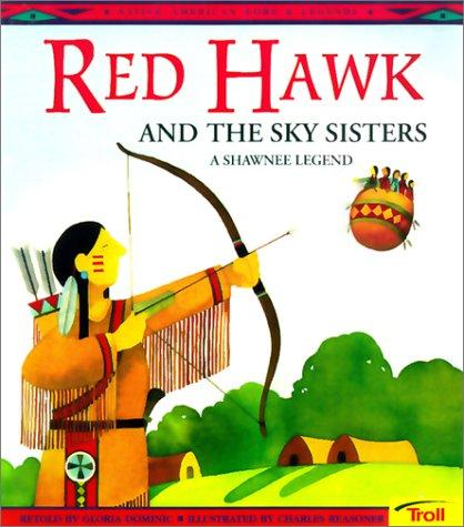 Red Hawk and the Sky Sisters by Gloria Dominic