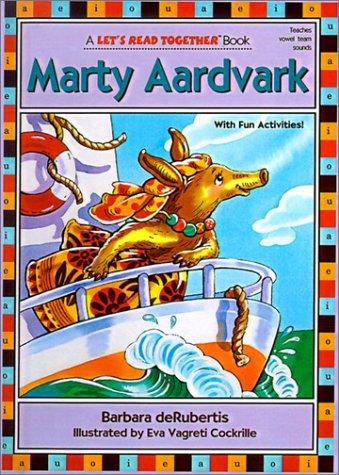 Marty Aardvark (Let's Read Together)