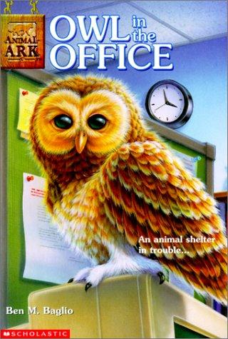 Owl in the Office (Animal Ark Series #11)
