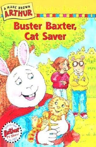 Download Buster Baxter, Cat Saver (Marc Brown Arthur Chapter Books)