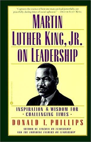 Martin Luther King, Jr. on Leadership