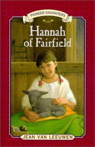 Download Hannah of Fairfield (Pioneer Daughters)