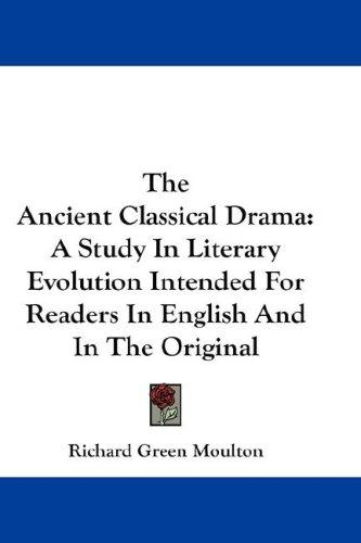 Download The Ancient Classical Drama