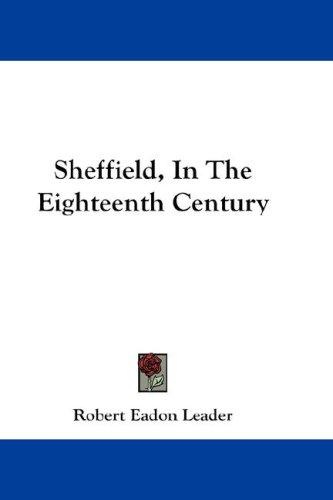 Download Sheffield, In The Eighteenth Century