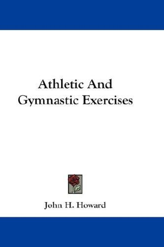 Athletic And Gymnastic Exercises