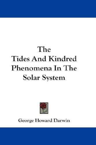 Download The Tides And Kindred Phenomena In The Solar System