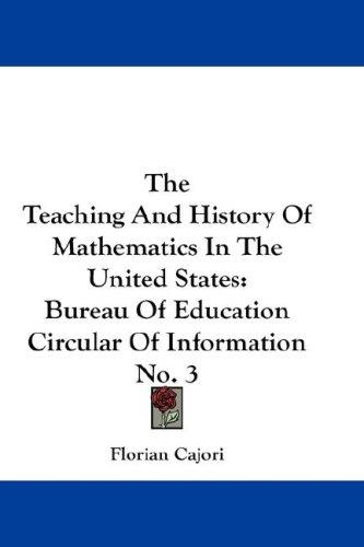 Download The Teaching And History Of Mathematics In The United States