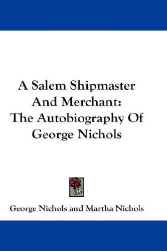 Download A Salem Shipmaster And Merchant