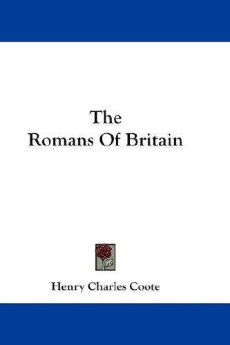 Download The Romans Of Britain