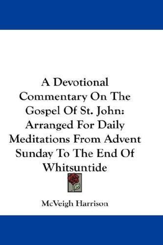 A Devotional Commentary On The Gospel Of St. John