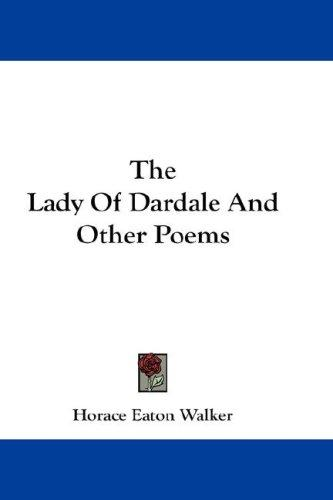 Download The Lady Of Dardale And Other Poems