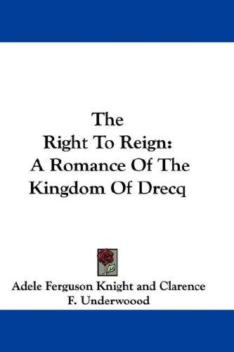 The Right To Reign