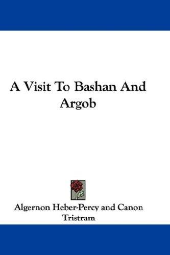Download A Visit To Bashan And Argob