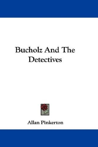 Download Bucholz And The Detectives
