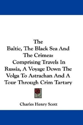 Download The Baltic, The Black Sea And The Crimea