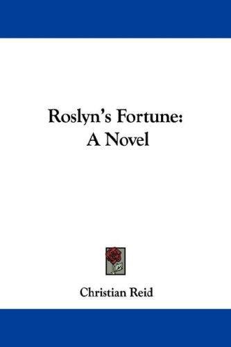 Roslyn's Fortune