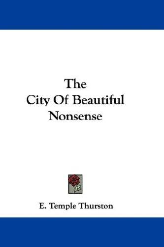 The City Of Beautiful Nonsense