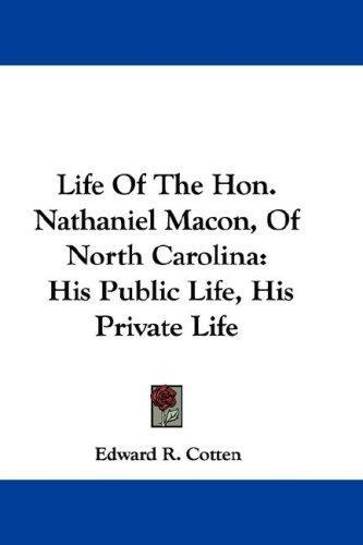 Life Of The Hon. Nathaniel Macon, Of North Carolina