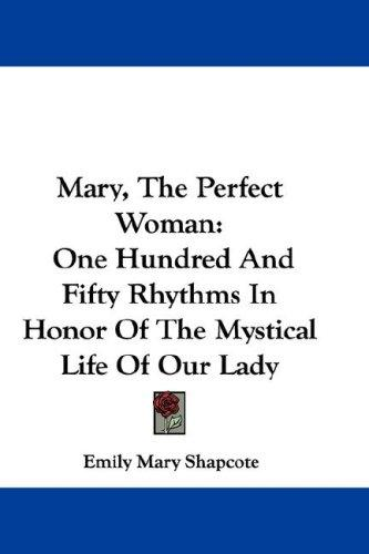 Mary, The Perfect Woman