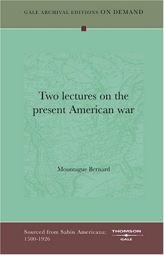 Two lectures on the present American war