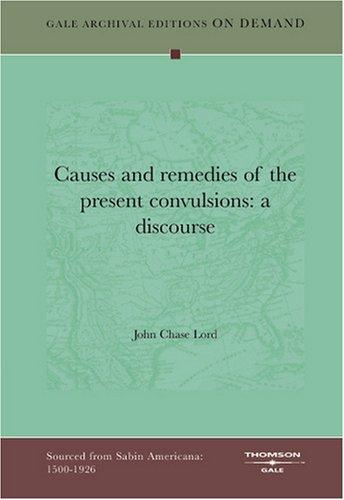 Causes and remedies of the present convulsions