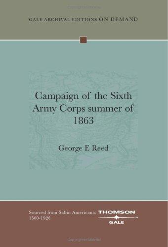 Campaign of the Sixth Army Corps summer of 1863