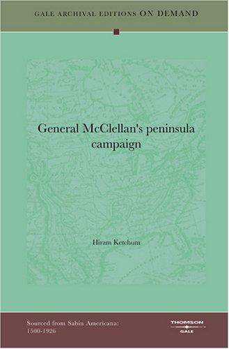 Download General McClellan's peninsula campaign