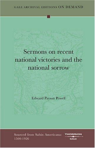 Download Sermons on recent national victories and the national sorrow