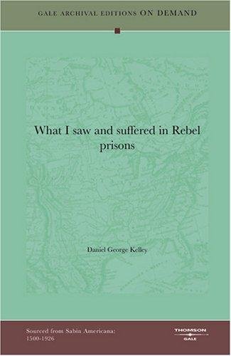 What I saw and suffered in Rebel prisons